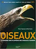 Oiseaux : La grande encyclopdie des oiseaux d'Europe (1CD audio)