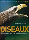 echange, troc Peter Hayman, Rob Hume - Oiseaux : La grande encyclopédie des oiseaux d'Europe (1CD audio)