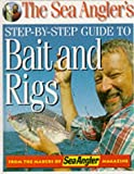 """The Sea Angler's Step-by-step Guide to Bait and Rigs"