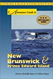 img - for Adventure Guide to New Brunswick & Prince Edward Island book / textbook / text book