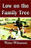 img - for Low on the Family Tree book / textbook / text book