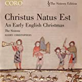 Christus Natus Est/An Early English Christmas