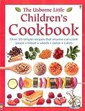 The Usborne Little Children's Cookbook (Usborne Little Books)