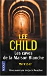 Les caves de la Maison-Blanche par Child