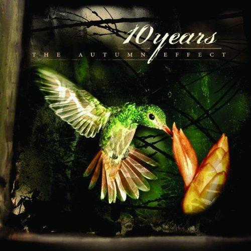10 Years - The Autumn Effect (Bonus Track Version) - Zortam Music