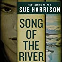 Song of the River Audiobook by Sue Harrison Narrated by Stephen Bel Davies