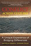 img - for Conflict Across Cultures: A Unique Experience of Bridging Differences by Michelle LeBaron (2006-11-02) book / textbook / text book