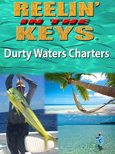 Reelin In The Keys S2E1 Dirty waters Charters-Capt. Laine Goodwin