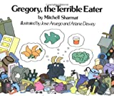 Mitchell Sharmat Gregory, the Terrible Eater
