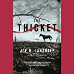 The Thicket | Joe R. Lansdale