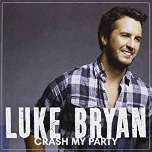 Crash My Party from Capitol Nashville (Universal)