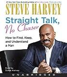 Steve Harvey Straight Talk, No Chaser