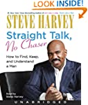 Straight Talk No Chaser Unabridged