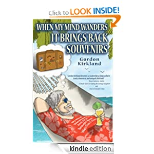 When My Mind Wanders It Brings Back Souvenirs - Kindle edition by