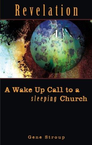 Revelation: A Wake Up Call to a Sleeping Church