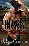 img - for Tucker's Justice (Wild West Cowboys) (Volume 1) book / textbook / text book
