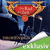 H&ouml;rbuch Drohende Schatten (Das Rad der Zeit 01)
