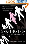 S.K.I.R.T.S in the Boardroom: A Woman...