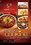 Love of Cooking: Soups, Stews, & Chili