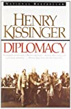 Diplomacy (A Touchstone book) (0671510991) by Kissinger, Henry