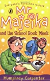 Mr Majeika and the School Book Week (0140348344) by Carpenter, Humphrey