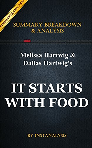 It Starts With Food: by Melissa Hartwig & Dallas Hartwig |