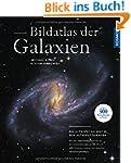 Bildatlas der Galaxien: Die Astrophys...