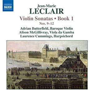 Leclair: Violin Sonatas, Book 1, Nos. 9-12