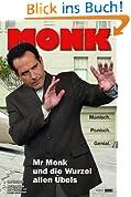 Monk, Bd. 8: Mr Monk und die Wurzel allen Übels