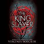The King Slayer | Virginia Boecker