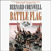 Battle Flag: Nathaniel Starbuck Chronicles Book III | Bernard Cornwell