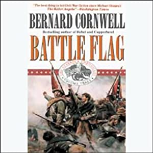 Battle Flag: Nathaniel Starbuck Chronicles Book III | [Bernard Cornwell]