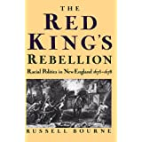 The Red King's Rebellion: Racial Politics in New England 1675-1678par Russell Bourne