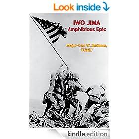 Marines in World War II - Iwo Jima: Amphibious Epic [Illustrated Edition]