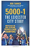 Book - 5000-1 The Leicester City Story: How We Beat The Odds to Become Premier League Champions