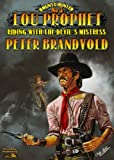 img - for Riding With the Devil's Mistress (A Lou Prophet Western) book / textbook / text book