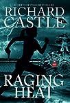 Raging Heat (Castle): Nikki Heat Book 6