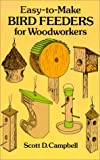 Easy to Make Bird Feeders for Woodworkers