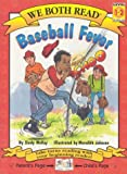 Baseball Fever (We Both Read - Level 1-2 (Quality))