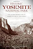 img - for Historic Yosemite National Park: The Stories Behind One of America's Great Treasures book / textbook / text book