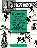 Domino Traditional Children's Songs Proverbs and Culture From the American Virgin Islands