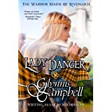 Lady Danger (The Warrior Maids of Rivenloch Book 1) ~ Glynnis Campbell