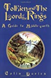 Tolkien and the Lord of the Rings: A Guide to Middle-Earth (1587680173) by Duriez, Colin