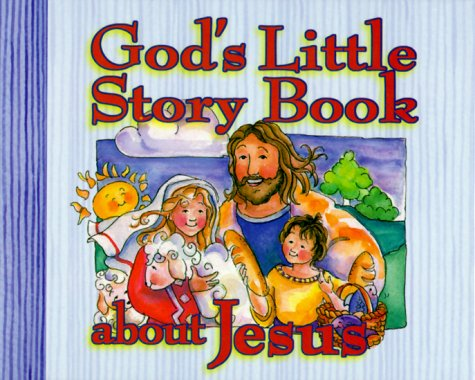 God's Little Story Book about Jesus