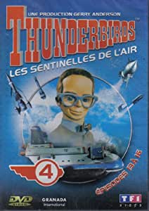 Thunderbirds: les sentinelles de l'air n°4