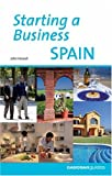 img - for Starting a Business in Spain (Starting a Business - Cadogan) book / textbook / text book