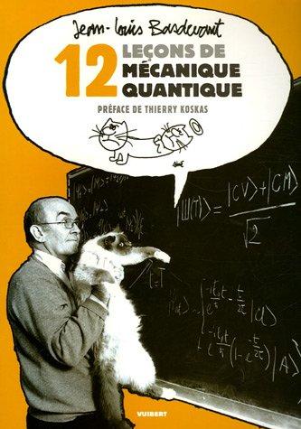 12 lecons de mecanique quantique