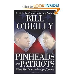 Pinheads and Patriots - Bill O'Reilly