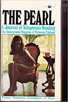 The Pearl: A Journal of Voluptuous Reading, the Underground Magazine