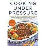 Cooking Under Pressure (20th Anniversary Edition) ~ Lorna J. Sass